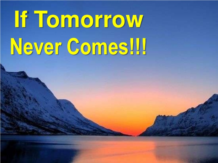 tomorrow never comes #-----please note-----# #this file is the author's own work and represents their interpretation of the # #song you may only use this.